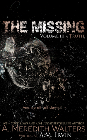 The Missing Volume III- Truth
