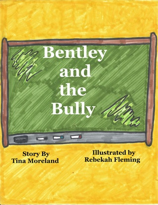 Bentley and the Bully