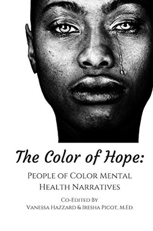 The Color of Hope: People of Color Mental Health N...