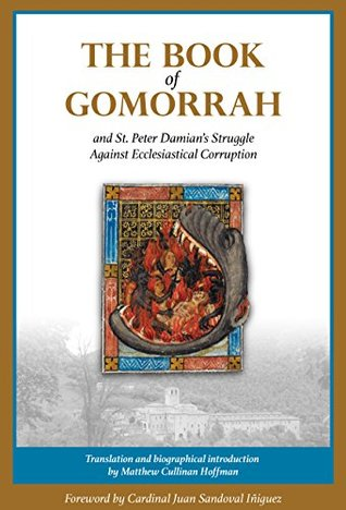 The Book of Gomorrah and St. Peter Damian's Strugg...