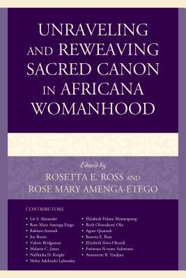 Unraveling and Reweaving Sacred Canon in Africana ...