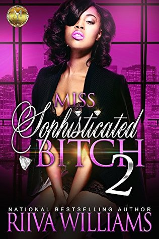 Miss Sophisticated Bitch 2