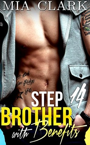 Stepbrother With Benefits 14 (Stepbrother with Ben...