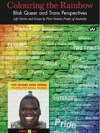 Colouring The Rainbow: Blak Queer and Trans Perspe...
