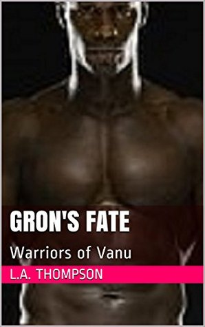 Gron's Fate