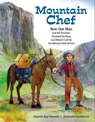 Mountain Chef: How One Man Lost His Groceries, Cha...