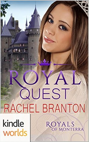 Royal Quest (The Royals of Monterra; Noble Hearts ...