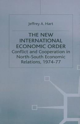 The New International Economic Order: Conflict and...