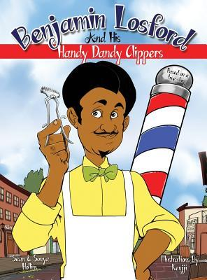 Benjamin Losford and His Handy Dandy Clippers