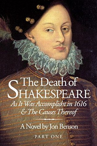 The Death of Shakespeare: As It Was Accomplisht in...