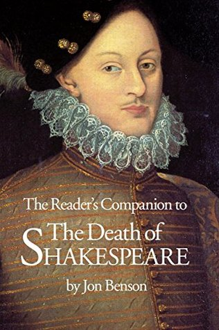 The Reader's Companion to The Death of Shakespeare...