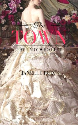 The Town: The Lady Who Left