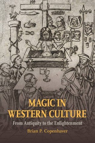 Magic in Western Culture: From Antiquity to the En...