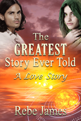The Greatest Story Ever Told: A Love Story (Greate...