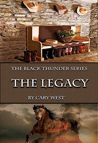 The Legacy (The Black Thunder Series Book 3)