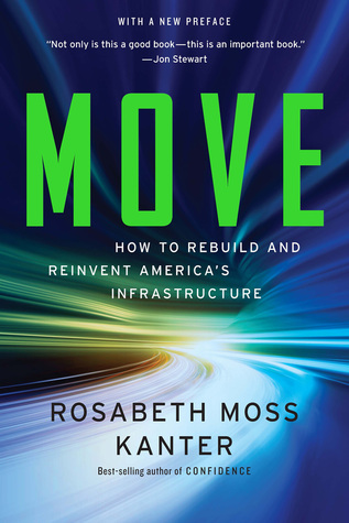 Move: How to Rebuild and Reinvent America's Infras...