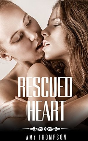 LESBIAN ROMANCE: Rescued Heart (First Time FF Roma...