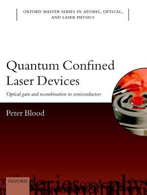 Quantum Confined Laser Devices: Optical Gain and R...