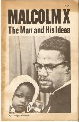 Malcolm X: The man and his ideas