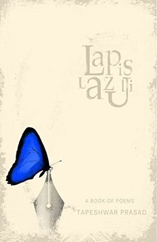 Lapis Lazuli: A book of poems