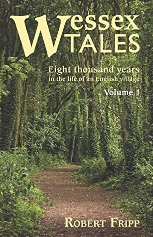 WESSEX TALES: Eight Thousand Years in the Life of ...