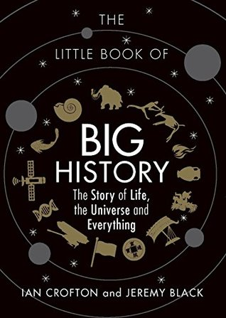 The Little Book of Big History: The Story of Life,...