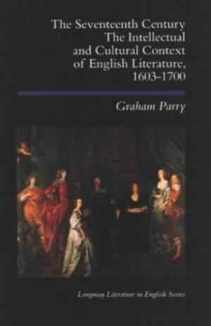 The Seventeenth Century: The Intellectual and Cult...