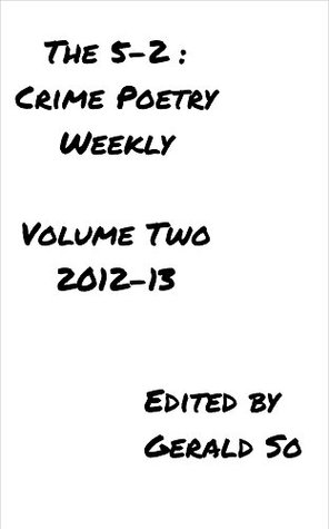 The 5-2: Crime Poetry Weekly, Vol. 2