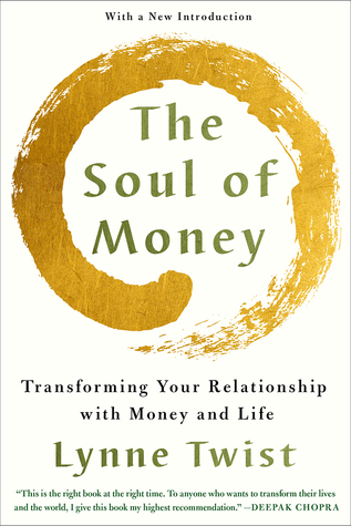 The Soul of Money: Reclaiming the Wealth of Our In...