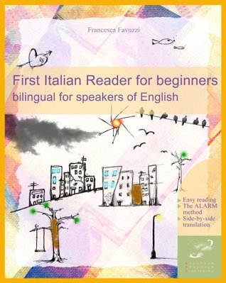 First Italian Reader for beginners: bilingual for ...