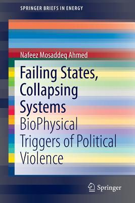 Failing States, Collapsing Systems: Biophysical Tr...