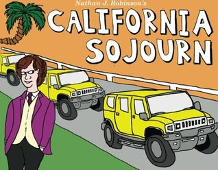 California Sojourn: An Illustrated Diary of Los An...