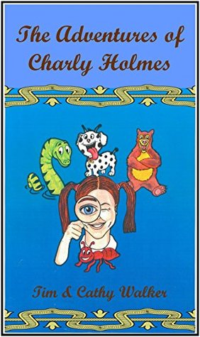 The Adventures of Charly Holmes