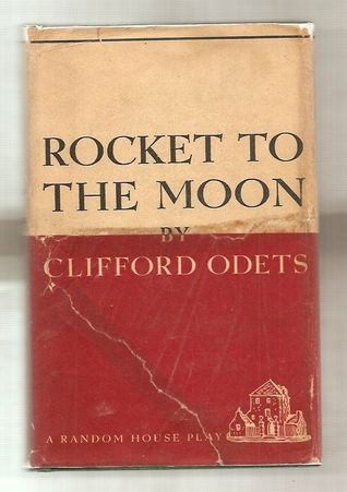 Rocket to the Moon: A Play