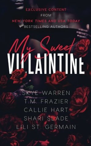 My Sweet Villaintine: An exclusive collection of d...