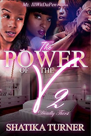 The Power Of The V 2: Deadly Thirst