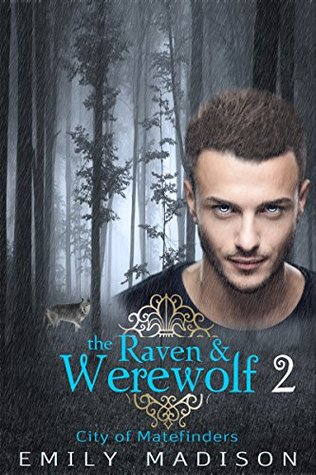 The Raven & the Werewolf 2: City of Matefinders