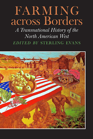 Farming across Borders: A Transnational History of...