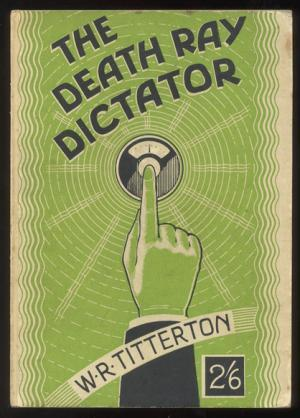 The Death Ray Dictator