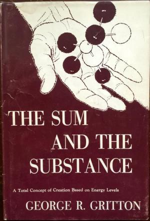 The Sum and the Substance: A Total Concept of Crea...