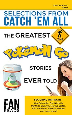 Selections From Catch 'Em All: The Greatest Pokemo...