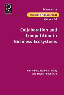 Collaboration and Competition in Business Ecosyste...