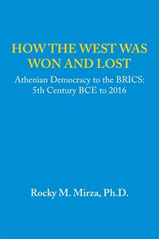How the West Was Won and Lost: Athenian Democracy ...