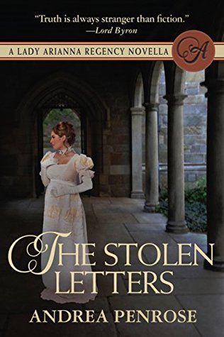 The Stolen Letters: A Lady Arianna Regency Mystery...