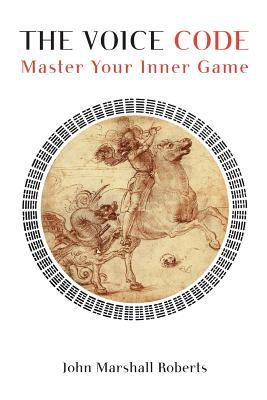 The Voice Code: Master Your Inner Game