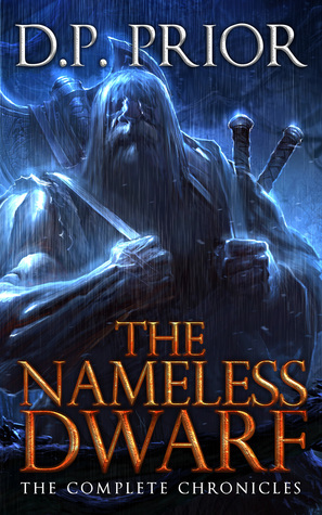 The Nameless Dwarf (Chronicles of the Nameless Dwa...