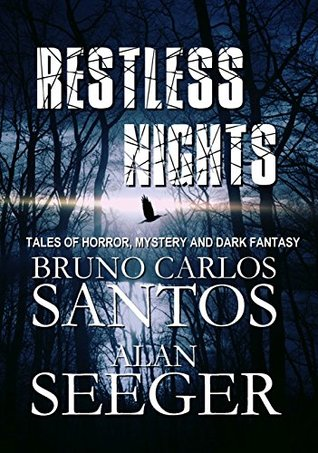 Restless Nights: Tales of Horror, Mystery and Dark...