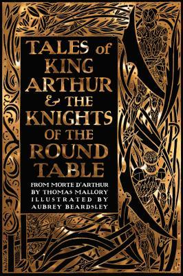 Tales of King Arthur & the Knights of the Round Ta...