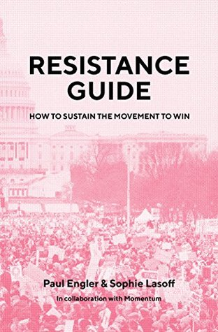 Resistance Guide: How to Sustain the Movement to W...