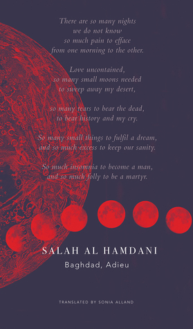 Baghdad, Adieu: Selected Poems of Memory and Exile...